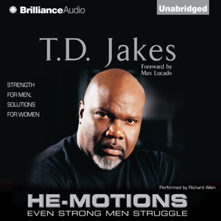 He-Motions: Even Strong Men Struggle (Unabridged) on Apple Books