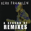 A Season of Remixes - EP, Kirk Franklin