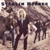 Stealin Horses - Turnaround