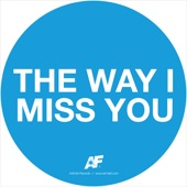 The way I miss you - Single