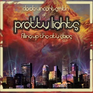 Pretty Lights - Hot Like Sauce
