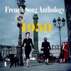 French Song Anthology 1950, Vol. 1