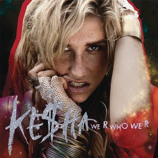 Kesha - We R Who We R (Fred Falke Radio Mix)