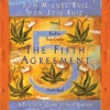 The Fifth Agreement: A Practical Guide to Self-Mastery (Unabridged) AudioBook Download