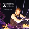 William Close & The Earth Harp Collective - Love Reign O'er Me