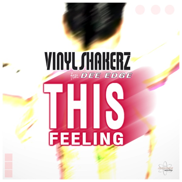 This Feeling (feat. Dee Edge) [Special Maxi Edition] - EP