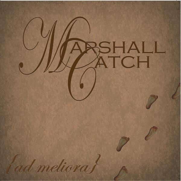 Marshall Catch - More Than Myself