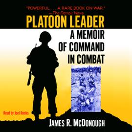 Platoon Leader: A Memoir of Command in Combat audiobook