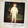 Love Is Christmas - Single, Sara Bareilles