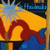 Taraf de Haïdouks - In Curte la Stefan Voda  Ca la Breaza
