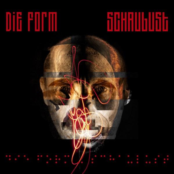 Schaulust - EP by Die Form on Apple Music