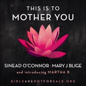 This is to Mother You (feat. Martha B) - Single
