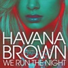 We Run the Night (feat. Pitbull) - Single