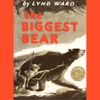 The Biggest Bear (Unabridged)