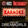 Karaoke in the Style of Dreamgirls, The Broadway Musical - EP - ROCS