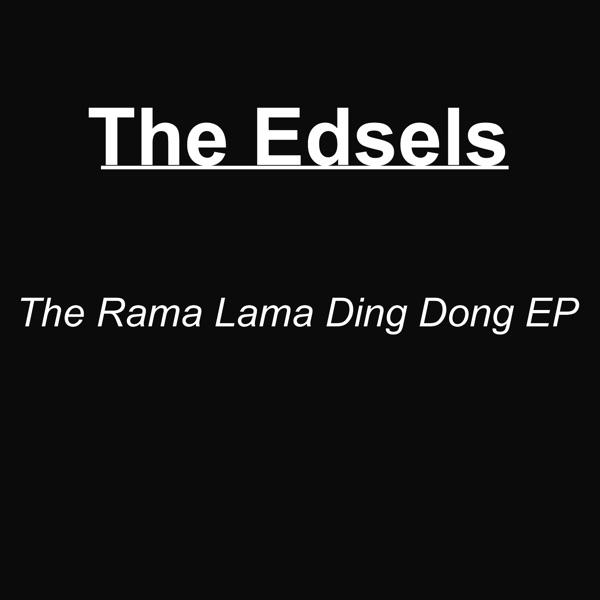 Edsels - Rama Lama Ding Dong