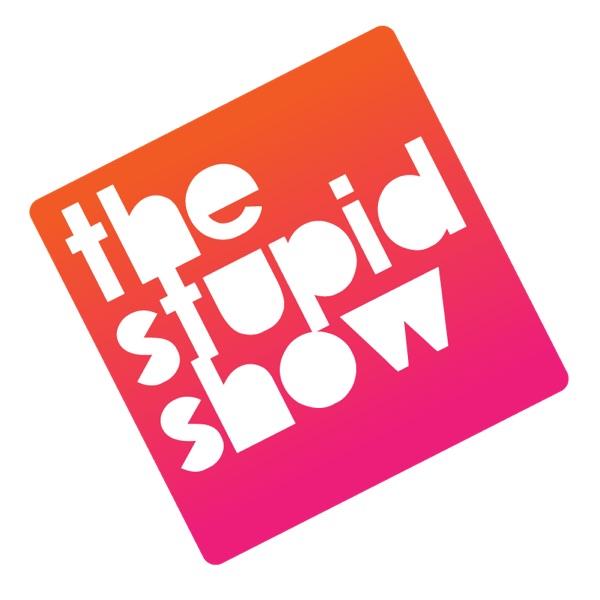 The Stupid Show