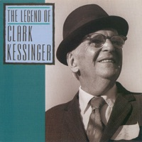 Legend of Clark Kessinger by Clark Kessinger on Apple Music
