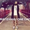 One Day - Single, Matisyahu