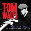 'Round Midnight (Live), Tom Waits