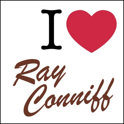 I Love ... Ray Conniff - Ray Conniff