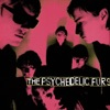 The Psychedelic Furs (Bonus Track Version), The Psychedelic Furs