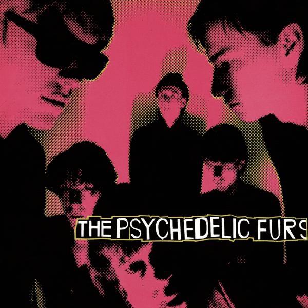 The Psychedelic Furs (Bonus Track Version)