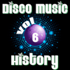 Disco Music History, Vol. 6 - Various Artists