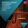 Mendelssohn Violin Concerto Symphony No 4 Italian Hebrides Overture