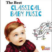 The Best Classical Baby Music: Playful Classical Songs for Cognitive Development & Learning for Babies & Toddlers