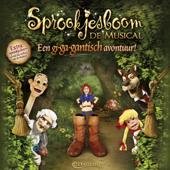 Efteling - Sprookjesboom De Musical Een Gi-Ga-Gantisch Avontuur