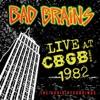Live At CBGB 1982 (The Audio Recordings) ジャケット写真