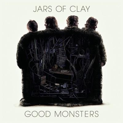 Good Monsters - Jars Of Clay