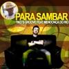 Para Sambar (feat. Mendonça Do Rio) - Single, Tiko's Groove