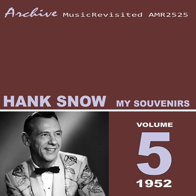 My Souvenirs - Hank Snow