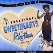 The International Sweethearts Of Rhythm - Diggin' Dykes