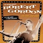 Robert Gordon & Link Wray - The Way I Walk