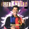 Cheb Khaled Double Best 25 titres originaux remasterisés
