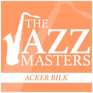 Acker Bilk - The Jazz Masters - Acker Bilk