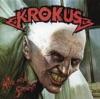 Alive and Screamin' (Live), Krokus