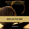 Roadhouse Professional Karaoke - Who Can It Be Now  Instrumental version