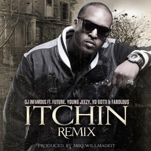 Itchin' Remix (feat. Future, Young Jeezy, Yo Gotti & Fabolous) - Single