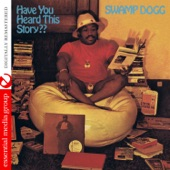 Swamp Dogg - The Mind Does the Dancing While the Body Pulls the Strings