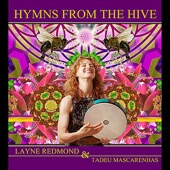 Layne Redmond - The Hive of the Mysteries