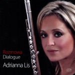 Adrianna Lis - Sonatine: Dialogue between Wind and Snow - for Flute and Piano (feat. Sarah Watkins)
