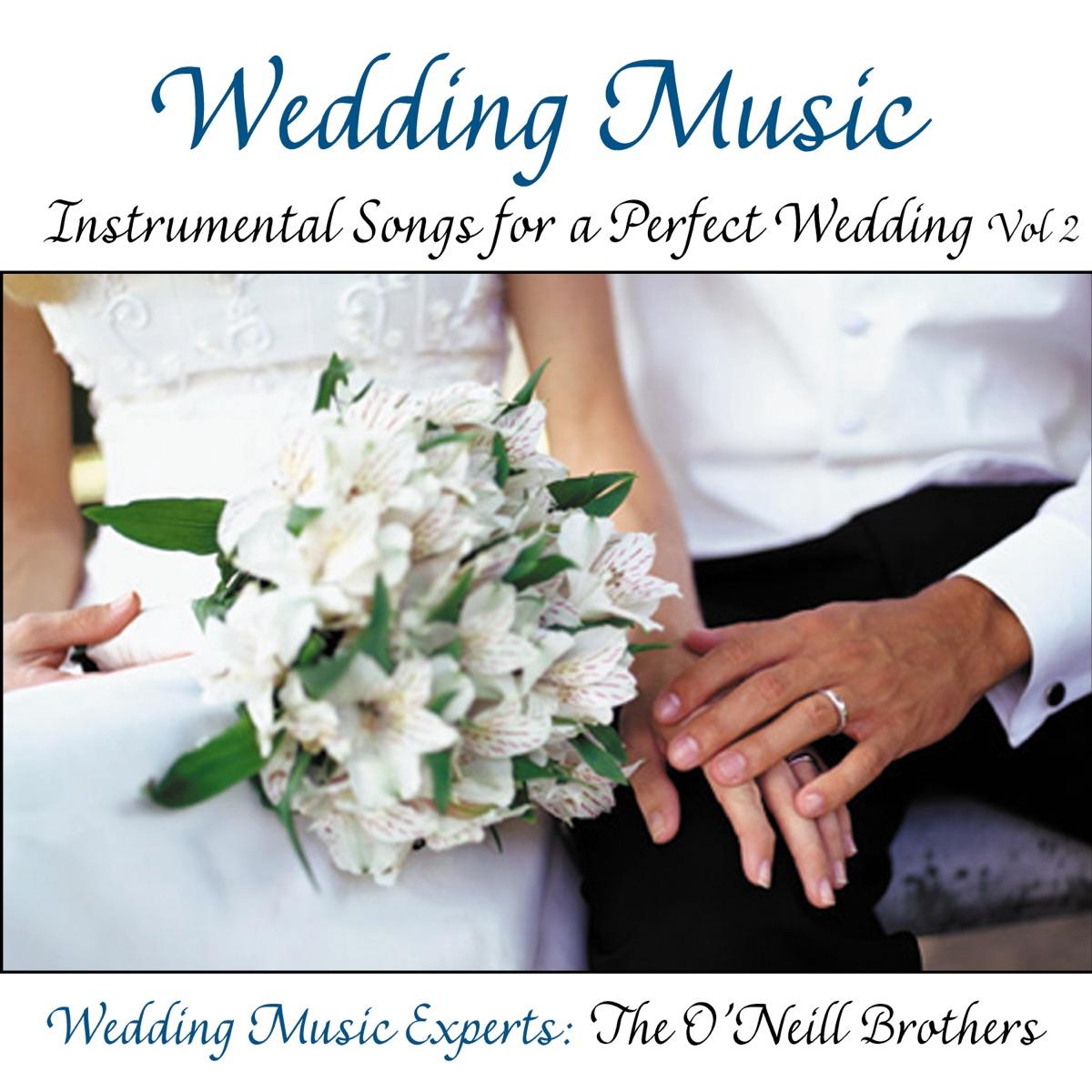 Wedding Music: Instrumental Songs for a Perfect Wedding Vol