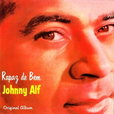 Rapaz De Bem (Original Bossa Nova Album 1961) - Johnny Alf