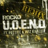 U O E N O Remix feat Future Wiz Khalifa Single