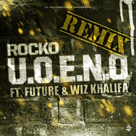 U O E N O Remix Feat Future Wiz Khalifa Single