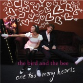 The Bird and the Bee - Birthday